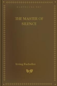 The Master of Silence by Irving Bacheller