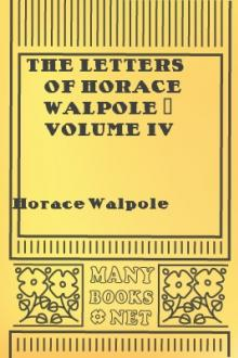 The Letters of Horace Walpole - Volume IV by Horace Walpole