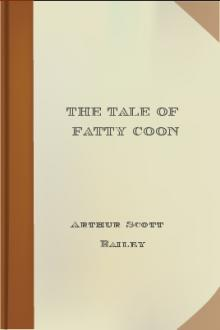 The Tale of Fatty Coon by Arthur Scott Bailey