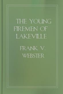 The Young Firemen of Lakeville by Frank V. Webster