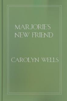 Marjorie's New Friend  by Carolyn Wells