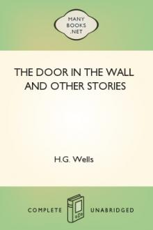 The Door in the Wall and Other Stories by H. G. Wells