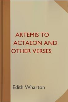 Artemis to Actaeon and Other Verses by Edith Wharton