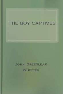 The Boy Captives by John Greenleaf Whittier