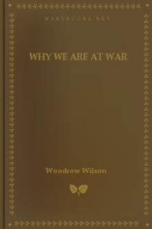 Why We are at War by Woodrow Wilson