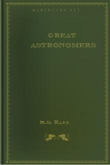 Great Astronomers by Robert Stawell Ball