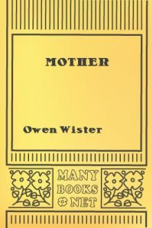 Mother by Owen Wister