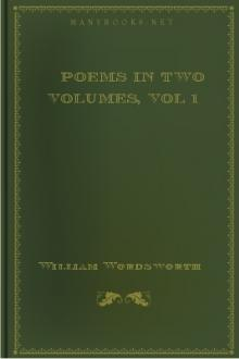 Poems in Two Volumes, vol 1 by William Wordsworth