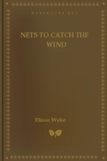 Nets to Catch the Wind by Elinor Wylie