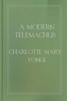A Modern Telemachus by Charlotte Mary Yonge