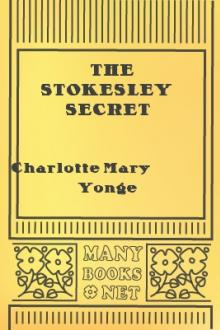 The Stokesley Secret by Charlotte Mary Yonge