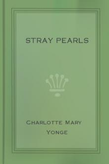Stray Pearls by Charlotte Mary Yonge