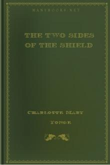 The Two Sides of the Shield by Charlotte Mary Yonge