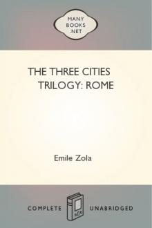The Three Cities Trilogy: Rome by Émile Zola