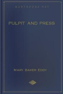 Pulpit and Press by Mary Baker Eddy
