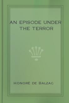 An Episode Under the Terror by Honoré de Balzac
