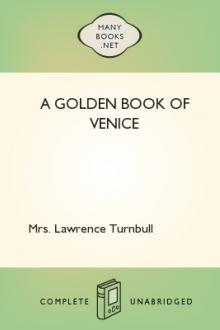 A Golden Book of Venice by Mrs. Lawrence Turnbull