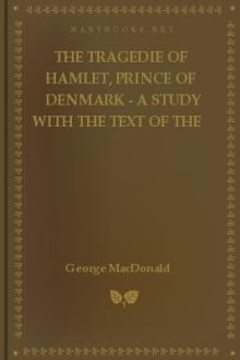 The Tragedie of Hamlet, Prince of Denmark - A Study with the Text of the Folio of 1623 by William Shakespeare