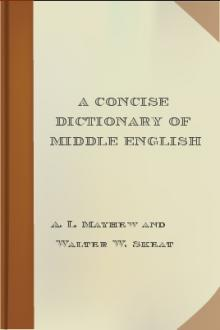 A Concise Dictionary of Middle English by Anthony Lawson Mayhew, Walter William Skeat