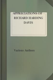 Appreciations of Richard Harding Davis by Various