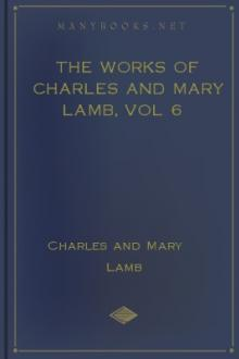 The Works of Charles and Mary Lamb, vol 6