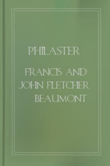 Philaster by Francis Beaumont, John Fletcher