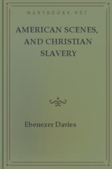 American Scenes, and Christian Slavery