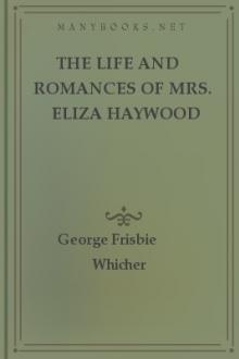 The Life and Romances of Mrs. Eliza Haywood