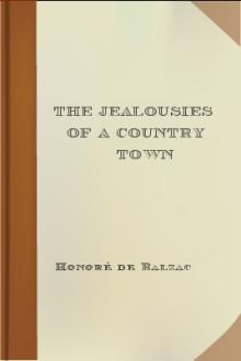 The Jealousies of a Country Town by Honoré de Balzac
