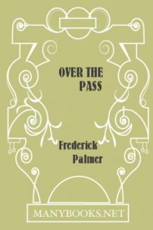 Over the Pass by Frederick Palmer
