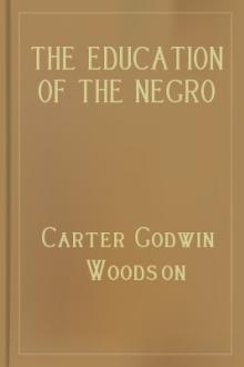 The Education of the Negro Prior to 1861 by Carter G. Woodson