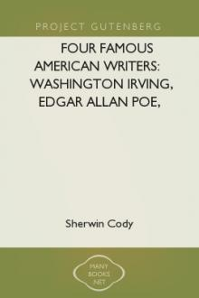 Four Famous American Writers: Washington Irving, Edgar Allan Poe, James Russell Lowell, Bayard Taylor