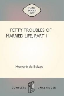 Petty Troubles of Married Life, part 1 by Honoré de Balzac