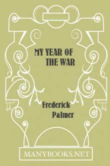 My Year of the War  by Frederick Palmer