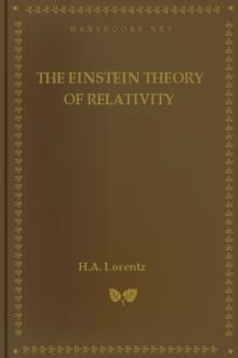 The Einstein Theory of Relativity by H. A. Lorentz