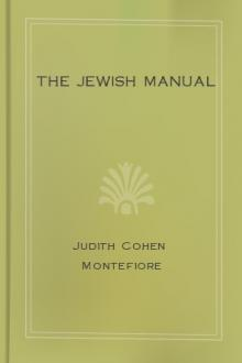The Jewish Manual by Lady Montefiore Judith Cohen