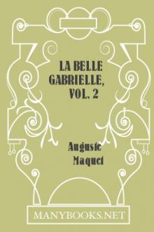 La belle Gabrielle, vol. 2 by Auguste Maquet