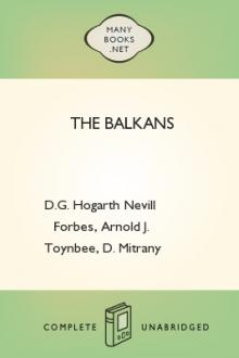 The Balkans by Nevill Forbes, Arnold Joseph Toynbee, David Mitrany, D. G. Hogarth