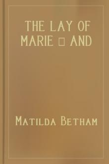 The Lay of Marie – And Vignettes in Verse