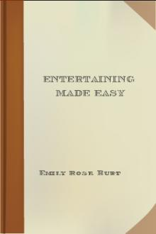 Entertaining Made Easy by Emily Rose Burt