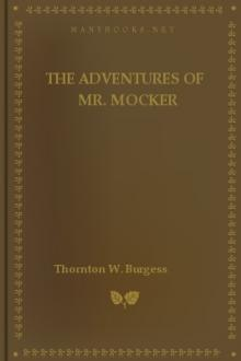 The Adventures of Mr. Mocker by Thornton W. Burgess