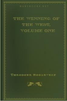 The Winning of the West, Volume One by Theodore Roosevelt