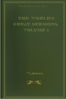 The World's Great Sermons, Volume 1 by Unknown