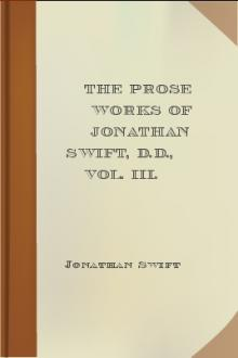 The Prose Works of Jonathan Swift, D.D., Vol. III. by Jonathan Swift