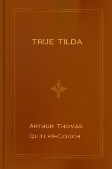 True Tilda by Arthur Thomas Quiller-Couch