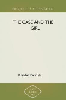 The Case and The Girl by Randall Parrish