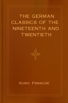 The German Classics of The Nineteenth and Twentieth Centuries, Vol. VI.