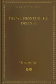 The Witness for the Defense by A. E. W. Mason