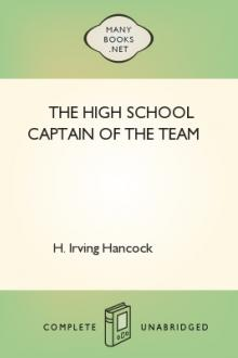 The High School Captain of the Team by H. Irving Hancock