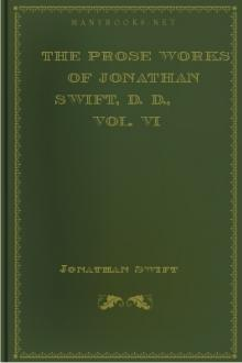 The Prose Works of Jonathan Swift, D. D., Vol. VI by Jonathan Swift